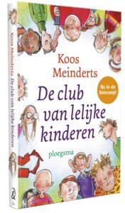De club van lelijke kinderen _ Koos Meinderts