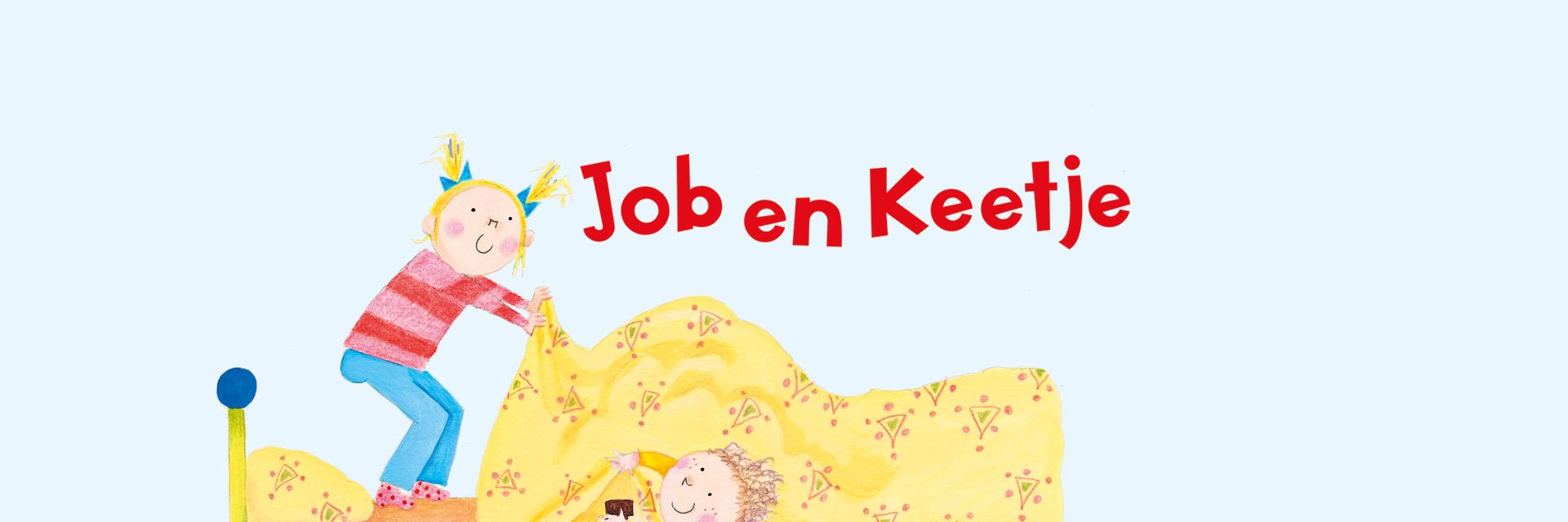 Job en Keetje - Lizette de Koning - Jeska Verstegen