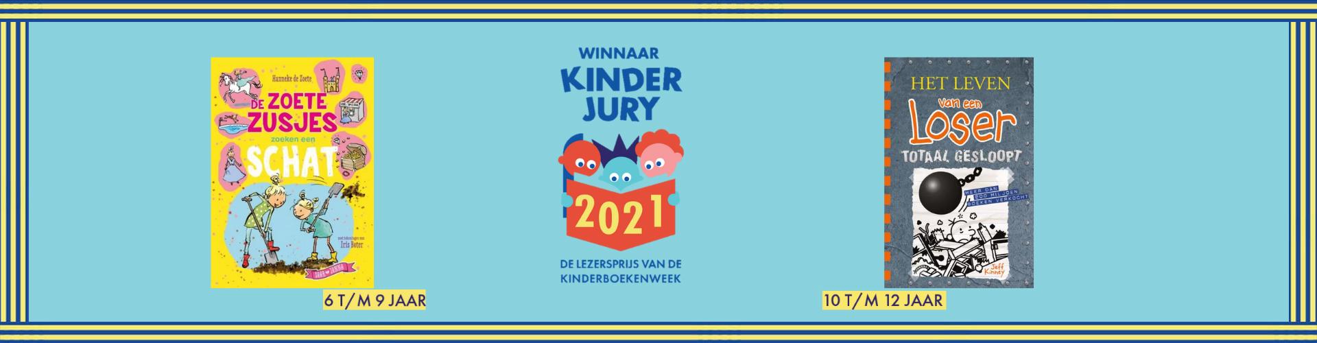Winnaars Kinderjury 2021 - De zoete zusjes zoeken een schat (6-9 jaar) Het leven van een loser Totaal gesloopt (10-12 jaar)