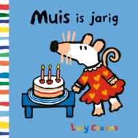 Muis is jarig Lucy Cousins