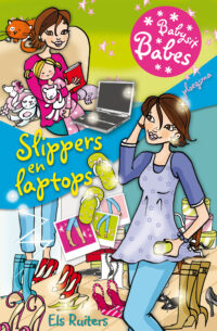 Babysit Babes 3: Slippers en laptops Els Ruiters, Samantha Loman