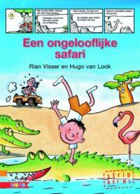 Een ongelooflijke safari Rian Visser, Hugo van Look