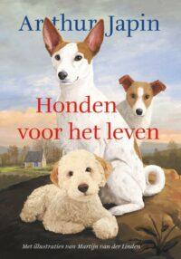 Honden voor het leven Arthur Japin, Martijn van der Linden
