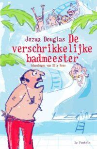 De verschrikkelijke badmeester Jozua Douglas, Elly Hees