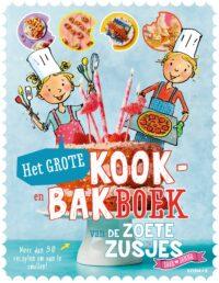 Het grote kook- en bakboek van de zoete zusjes Hanneke de Zoete, Iris Boter