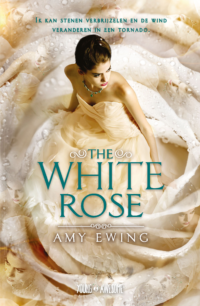 The White Rose Amy Ewing