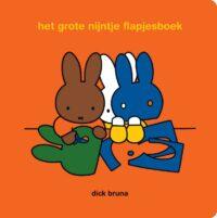 het grote nijntje flapjesboek Dick Bruna