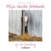 Mijn eerste fotoboek: op de boerderij Nathalie Seroux