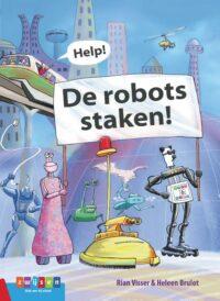 Help! De robots staken! Rian Visser, Heleen Brulot