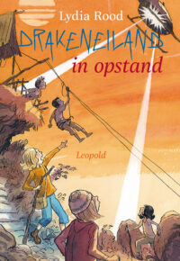 Drakeneiland in opstand Lydia Rood, Kees de Boer