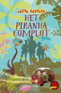 Het piranha-complot Jozua Douglas
