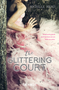 The Glittering Court Richelle Mead