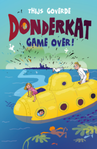 Donderkat Game over! Thijs Goverde, Elly Hees