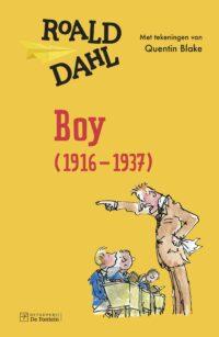 Boy (1916 – 1937) Roald Dahl