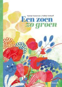 Een zoen zo groen Katrijn Vannerum, Nelleke Verhoef